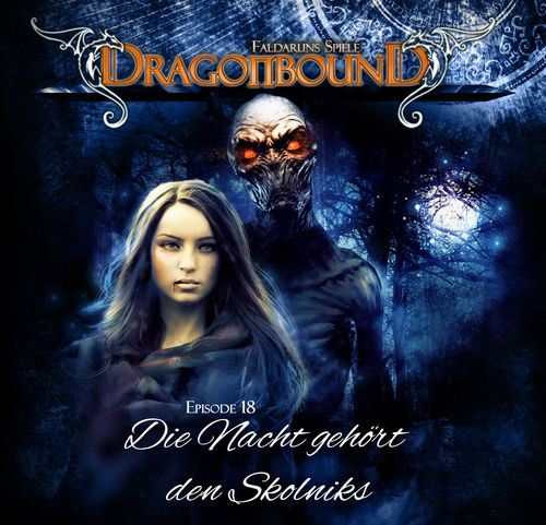 Dragonbound 18 Die Nacht gehört den Skolniks DOWNLOADVERSION